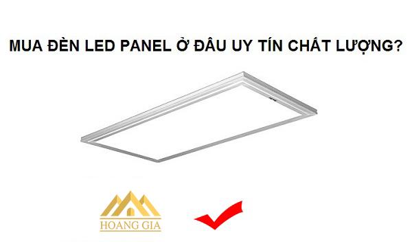 Lựa chọn thương hiệu đèn led panel nổi tiếng và thông dụng nhất trên thị trường